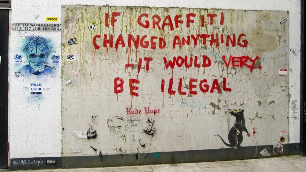 If Graffiti Changed Anything It Would Be Illegal Banksy