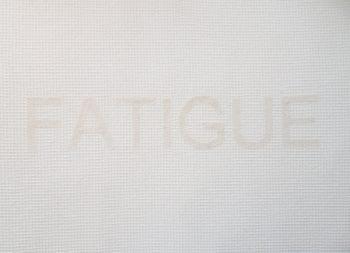 Fatigue Work