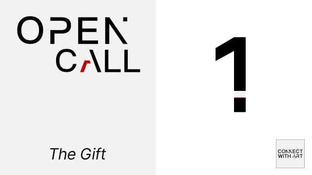 Open Call 1 - The Gift